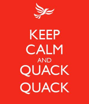 KEEP CALM AND QUACK QUACK