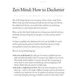 Zen Mind: How to Declutter. Post written by Leo Babauta.
