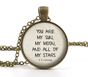 You Are My Sun Quote - You are my sun, my moon, and all of my stars ...