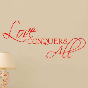 love conquers all and all that love conquers all