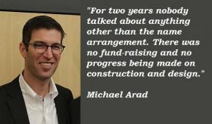 Michael arad famous quotes 1