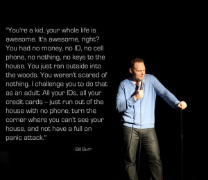 Bill Burr -- (30 Best Quotes in Pictures of the Week – March 3rd ...
