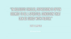 In religious circles, depression is often deemed to be a spiritual ...