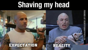 funny picture shaving my head expectations vs reality
