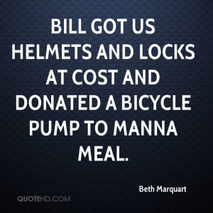 Bill got us helmets and locks at cost and donated a bicycle pump to ...