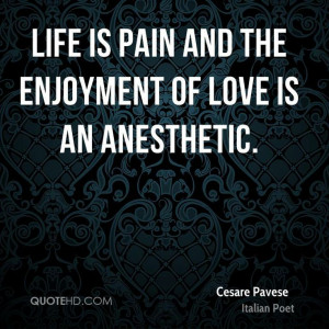 More Cesare Pavese Quotes on www.quotehd.com - #quotes #anesthetic # ...