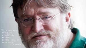 Gabe Newell's Great Quote by DJ-AppleJ-Sound