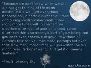 The Sheltering Sky Quotes -also quoted by Brandon Lee during his last ...