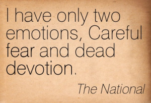 emotions, lyrics, music, national, quotes, song, the national, don't ...