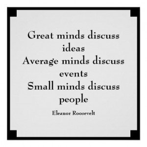 eleanor_roosevelt_quote_great_minds_poster ...