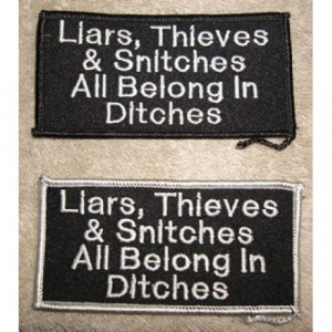 Liars Thieves and Snitches 2x4 Patch