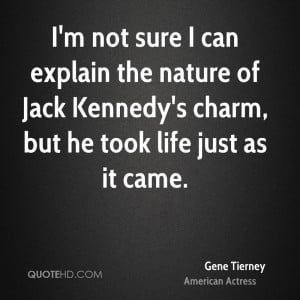 Gene Tierney Nature Quotes