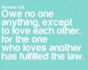 Spread the Love: Romans 13:8