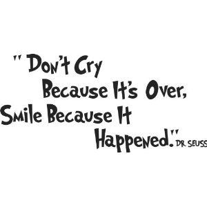 ... Cry Because It's Over, Smile Bec - wall art quote nursery baby saying