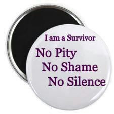 SURVIVOR OF DOMESTIC VIOLENCE ~ Wear your badge proudly ~ There may be ...