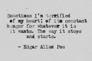 poe #edgar allan poe #quote #feelings #mixed feelings #hunger