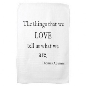 Vintage Aquinas Love Inspirational Quote / Quotes Kitchen Towels