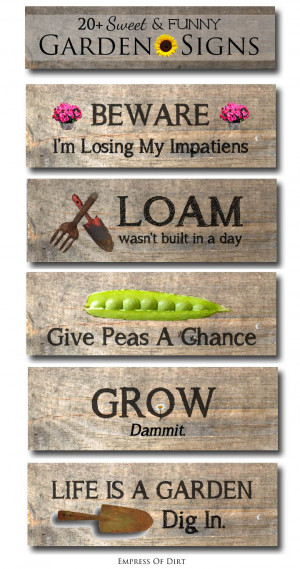 20 Sweet and Funny Garden Sign Ideas | empressofdirt.net