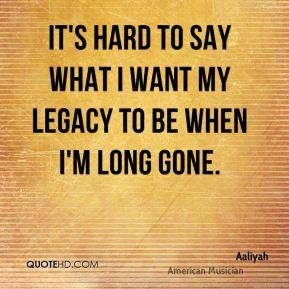 Legacy Quotes