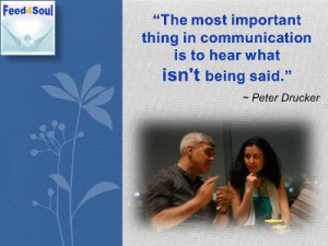 Communication Quotes: The most important thing in communication is to ...