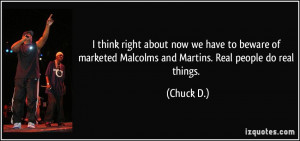 More Chuck D. Quotes