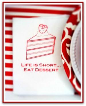 Life is Short Eat Dessert K. Vetrano She Scribes.com