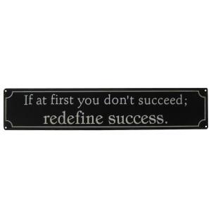 Redefine Success Humorous Funny Metal Sign Motivational Attitude
