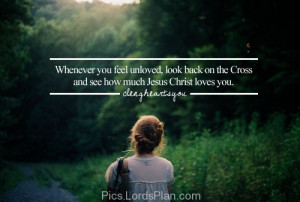 Whenever you feel Unloved., Beautiful quotes for depressed and broken ...