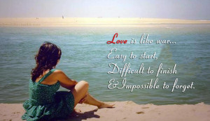 ... Easy To Start Difficult To Finish Impossible To Forget - Romantic