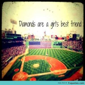 Softball Diamonds Quote | Favorite Quotes