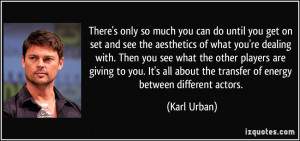 More Karl Urban Quotes