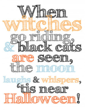 When Witches Go Riding,& Black Cats Are Seen, The Moon Laughs ...