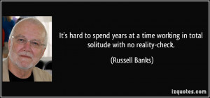 More Russell Banks Quotes