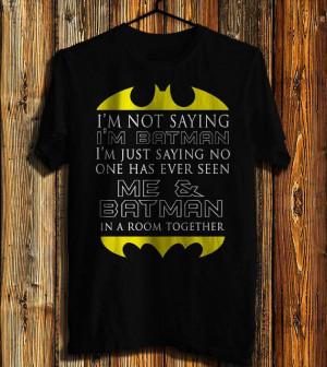 Batman Quotes Men's Tshirt Batman Marvel Tshirt Awesome by davvos, $17 ...