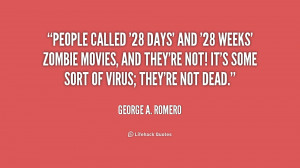 quote-George-A.-Romero-people-called-28-days-and-28-weeks-210535_1.png