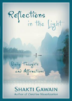 """Start by marking """"Reflections in the Light: Daily Thoughts and ..."""