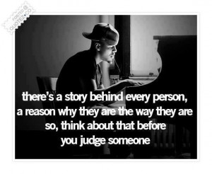 Think before you judge quote
