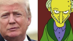 ... quotes were said by Donald Trump or Mr. Burns from the