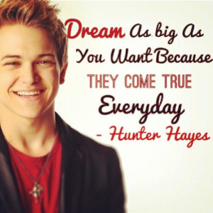 Hunter Hayes Quotes Everyday Hunter Hayes
