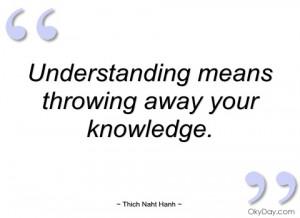 understanding means throwing away your