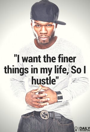50 Cent Life Quotes