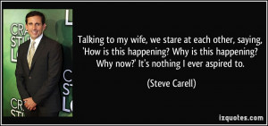 More Steve Carell Quotes