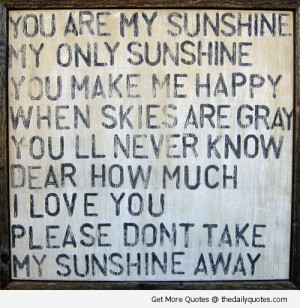 You Are My Sunshine | The Daily Quotes