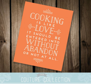 Instant Download Cooking Quote Love Quote by thecouturecollection, $10 ...