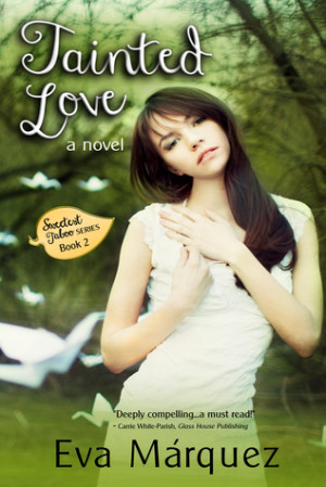Tainted Love (Sweetest Taboo #2) by Eva Márquez
