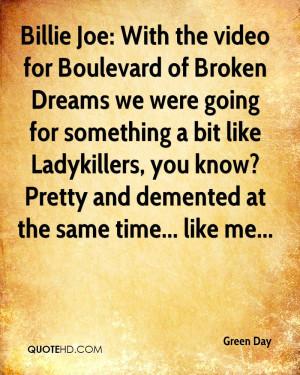 Boulevard of Broken Dreams Quotes Boulevard of Broken Dreams