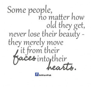 ... people-no-matter-how-old-they-getnever-lose-their-beauty-beauty-quote