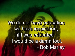bob-marley-quotes-sayings-deep-about-education-inspiration.jpg