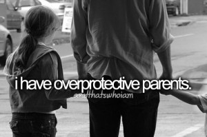 Overprotective Boyfriend Quotes Stop being overprotective and