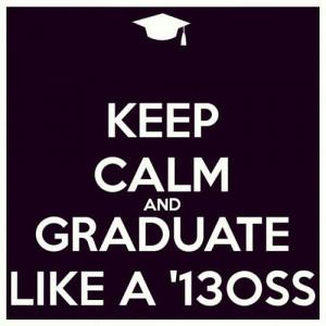 2013 Graduation Quotes Graduation quotes